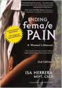 Ending Female Pain, A Woman's Manual