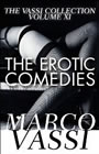 The Erotic Comedies