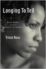 Longing to Tell: Black women's Stories of Sexuality and Intimacy